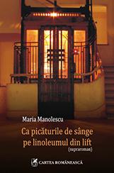 CA PICATURILE DE SANGE PE LINOLEUMUL DIN LIFT
